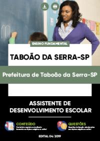 Assistente de Desenvolvimento Escolar - Prefeitura Taboão da Serra-SP