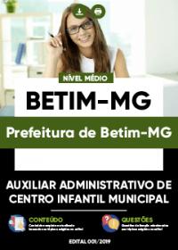 Auxiliar Administrativo de Centro Infantil Municipal - Prefeitura de Betim-MG