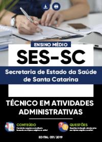 Técnico em Atividades Administrativas - SES-SC