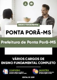 Todos os Cargos de Ensino Fundamental Completo - Prefeitura de Ponta Porã-MS