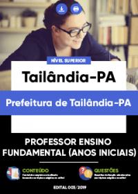Professor Ensino Fundamental - Anos Iniciais - Prefeitura de Tailândia-PA