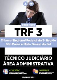 Técnico Judiciário - Área Administrativa - TRF 3ª Região