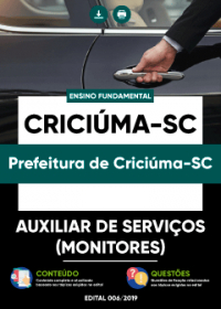Auxiliar de Serviços - Monitores - Prefeitura de Criciúma-SC