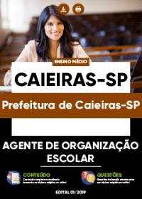 Agente de Organização Escolar - Prefeitura de Caieiras-SP