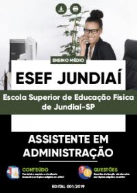 Assistente em Administração - ESEF Jundiaí