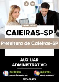 Auxiliar Administrativo - Prefeitura de Caieiras-SP