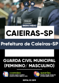 Guarda Civil Municipal - Prefeitura de Caieiras-SP