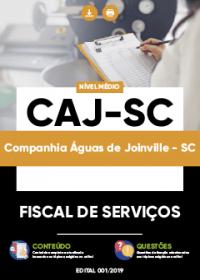 Fiscal de Serviços - CAJ-SC