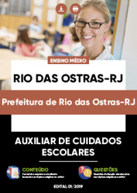 Auxiliar de Cuidados Escolares - Prefeitura de Rio das Ostras-RJ