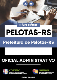 Oficial Administrativo - Prefeitura de Pelotas-RS