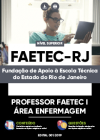 Professor FAETEC I - Área Enfermagem - FAETEC-RJ