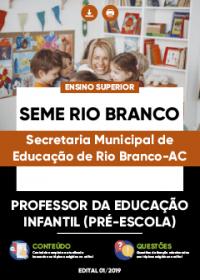 Professor da Educação Infantil - Pré-Escola - SEME Rio Branco