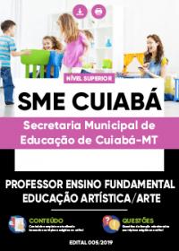 Professor Ensino Fundamental - Ed. Artística - Arte - SME Cuiabá