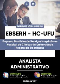 Analista Administrativo - EBSERH - HC-UFU