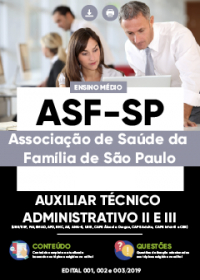Auxiliar Técnico Administrativo II e III - ASF-SP