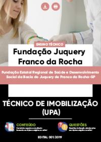 Técnico de Imobilização - Fundação Juquery Franco da Rocha-SP