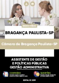 Assistente de Gestão - Gestão Administrativa - Câmara de Bragança Paulista-SP