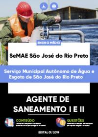 Agente de Saneamento I e II - SeMAE São José do Rio Preto