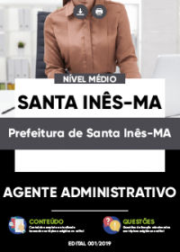 Agente Administrativo - Prefeitura de Santa Inês-MA