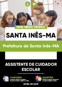 Assistente de Cuidador Escolar - Prefeitura de Santa Inês-MA
