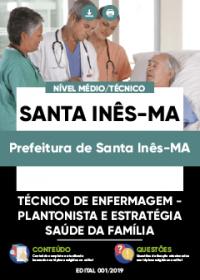 Técnico de Enfermagem - Prefeitura de Santa Inês-MA