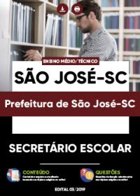 Secretário Escolar - Prefeitura de São José-SC