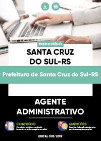 Agente Administrativo - Prefeitura de Santa Cruz do Sul-RS