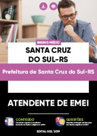 Atendente de EMEI - Prefeitura de Santa Cruz do Sul-RS