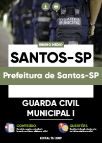 Guarda Civil Municipal I - Prefeitura de Santos-SP