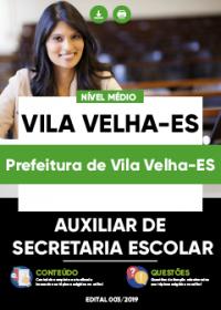 Auxiliar de Secretaria Escolar - Prefeitura de Vila Velha-ES