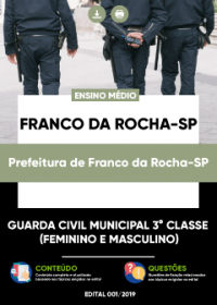 Guarda Civil Municipal 3ª Classe - Prefeitura de Franco da Rocha-SP