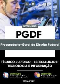 Técnico Jurídico - Tecnologia e Informação - PGDF
