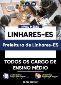 Todos os Cargos de Ensino Médio - Prefeitura de Linhares-ES