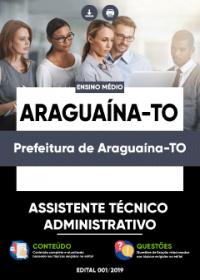 Assistente Técnico Administrativo - Prefeitura de Araguaína-TO