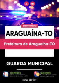 Guarda Municipal - Prefeitura de Araguaína-TO