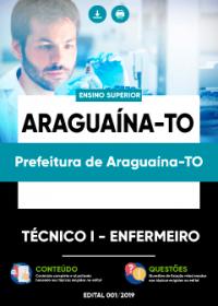 Técnico I - Enfermeiro - Prefeitura de Araguaína-TO