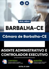 Agente Administrativo e Controlador Executivo - Câmara de Barbalha-CE