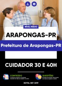 Cuidador 30 e 40h - Prefeitura de Arapongas-PR