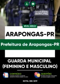 Guarda Municipal (Feminino e Masculino) - Prefeitura de Arapongas-PR