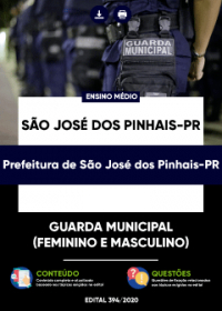 Guarda Municipal - Prefeitura de São José dos Pinhais-PR