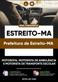 Motorista, Motorista de Ambulância e Transporte Escolar - Pref. Estreito-MA