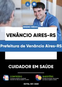 Cuidador em Saúde - Prefeitura de Venâncio Aires-RS