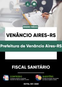 Fiscal Sanitário - Prefeitura de Venâncio Aires-RS