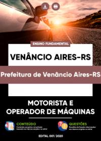 Motorista e Operador de Máquinas - Prefeitura de Venâncio Aires-RS