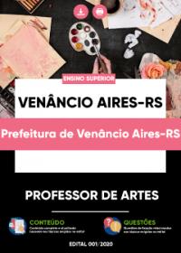 Professor de Artes - Prefeitura de Venâncio Aires-RS