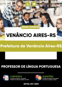 Professor de Língua Portuguesa - Prefeitura de Venâncio Aires-RS