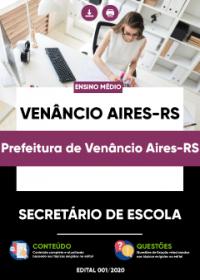 Secretário de Escola - Prefeitura de Venâncio Aires-RS
