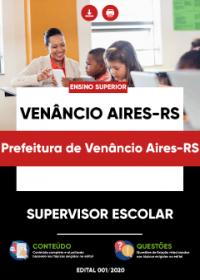 Supervisor Escolar - Prefeitura de Venâncio Aires-RS