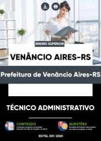 Técnico Administrativo - Prefeitura de Venâncio Aires-RS