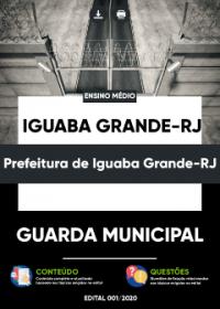 Guarda Municipal - Prefeitura de Iguaba Grande-RJ